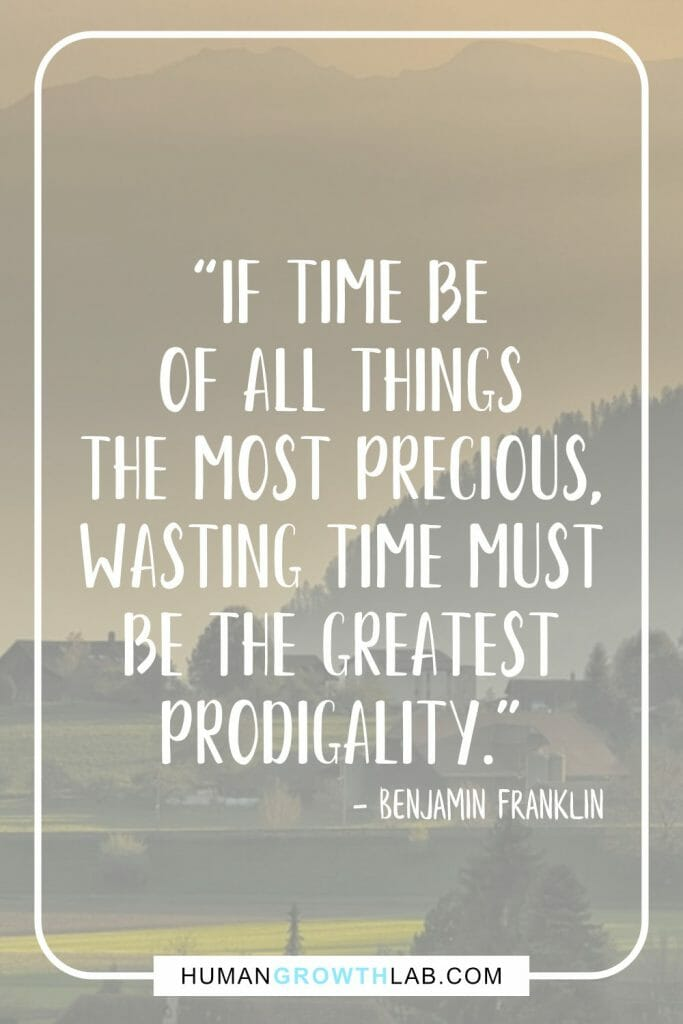 "Benjamin Franklin quote on wasting time - ""If time be 