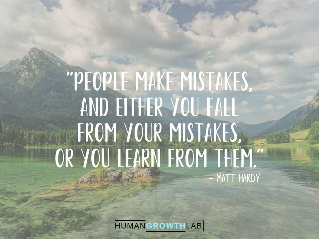 "Matt Hardy quote on learning from your mistakes - ""People make mistakes,