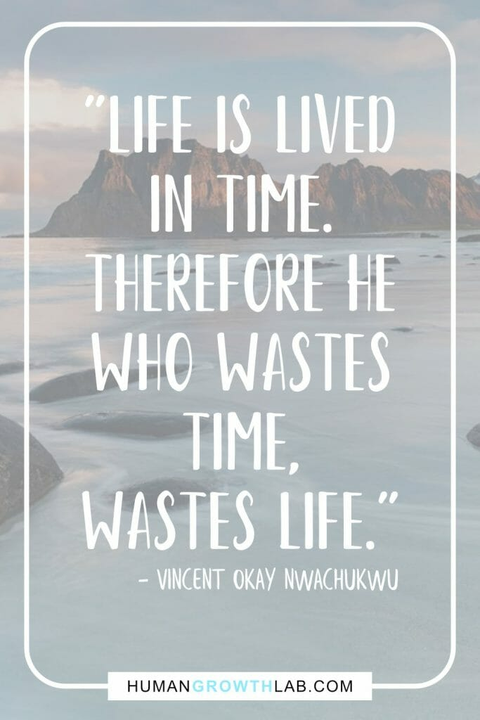 "Vincent Okay Nwachukwu quote on wasted life - ""Life is lived 