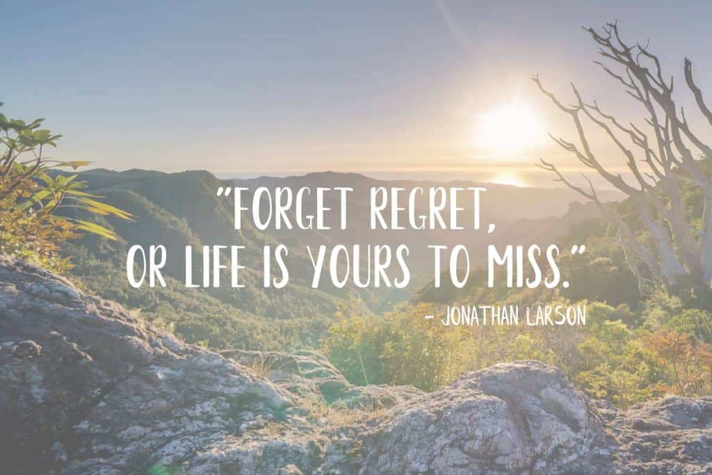 A quote on regret by Jonathan Larson