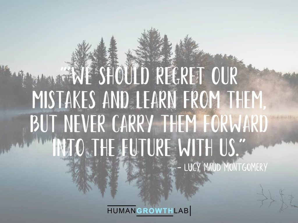 "Lucy Maud Montgomery quote on regrets - ""'We should regret our 