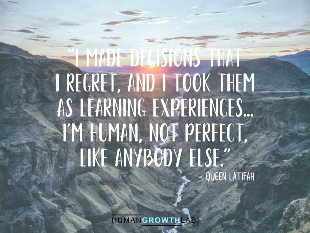 "Queen Latifah quote on regrets - ""I made decisions that 