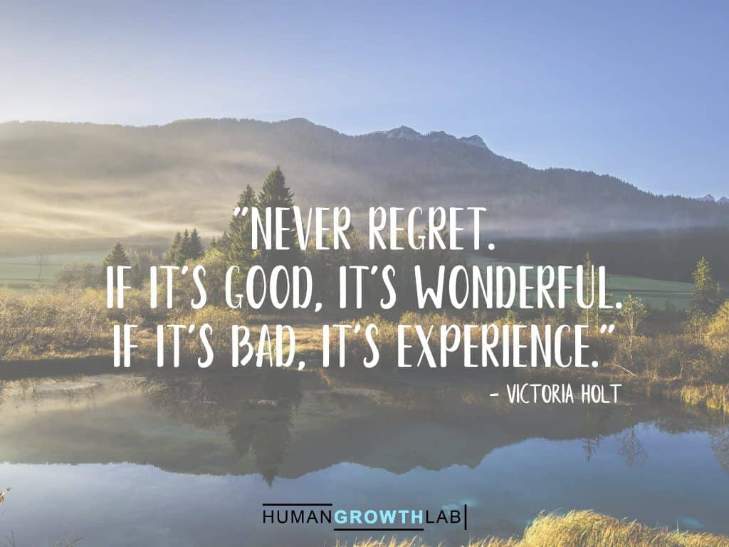 "Victoria Holt quote on regret - ""Never regret. 
