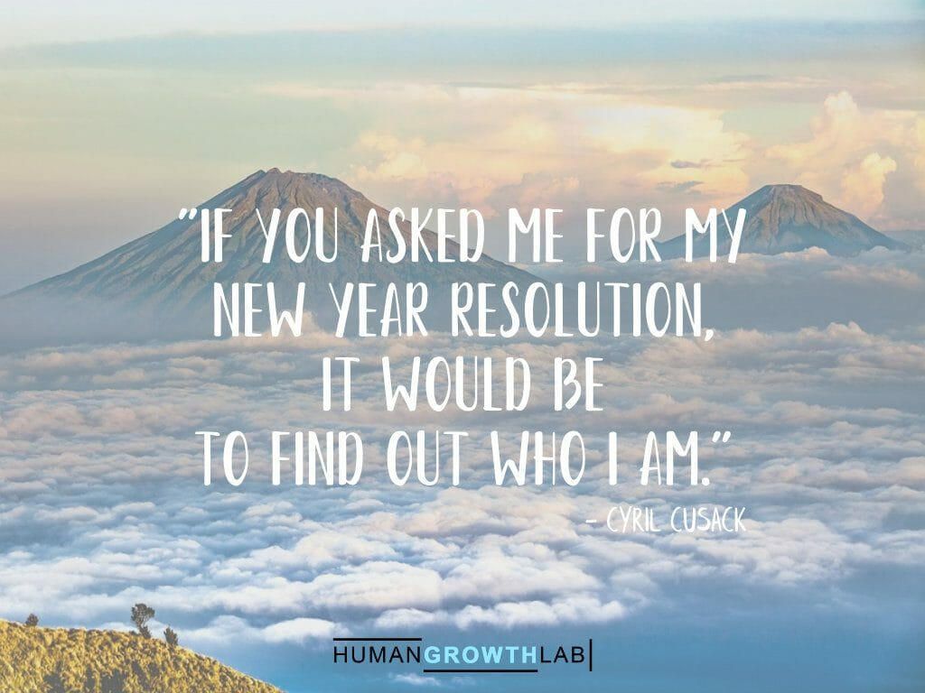 """Cyril Cusack quote on New Year resolutions - """"If you asked me for my new year resolution, it would be to find out who I am."""""""