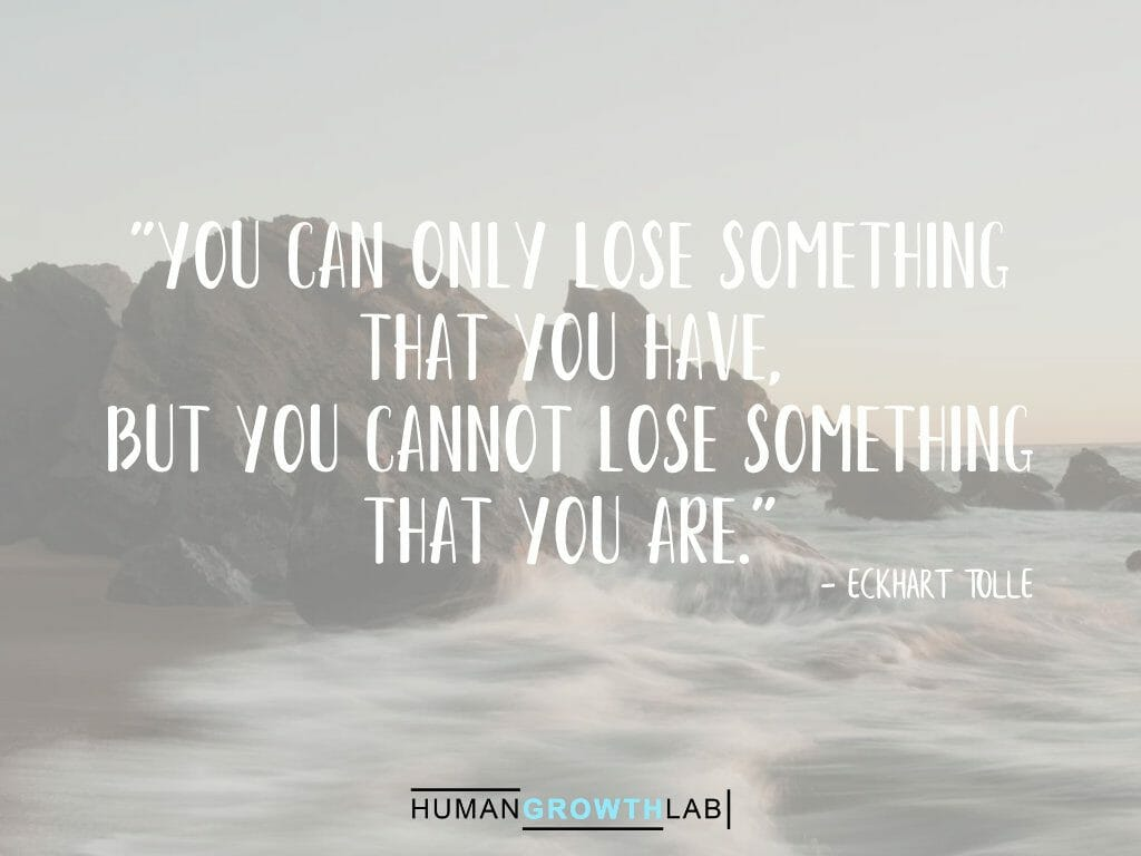 "Eckhart Tolle quote on defining yourself - ""You can only lose something 