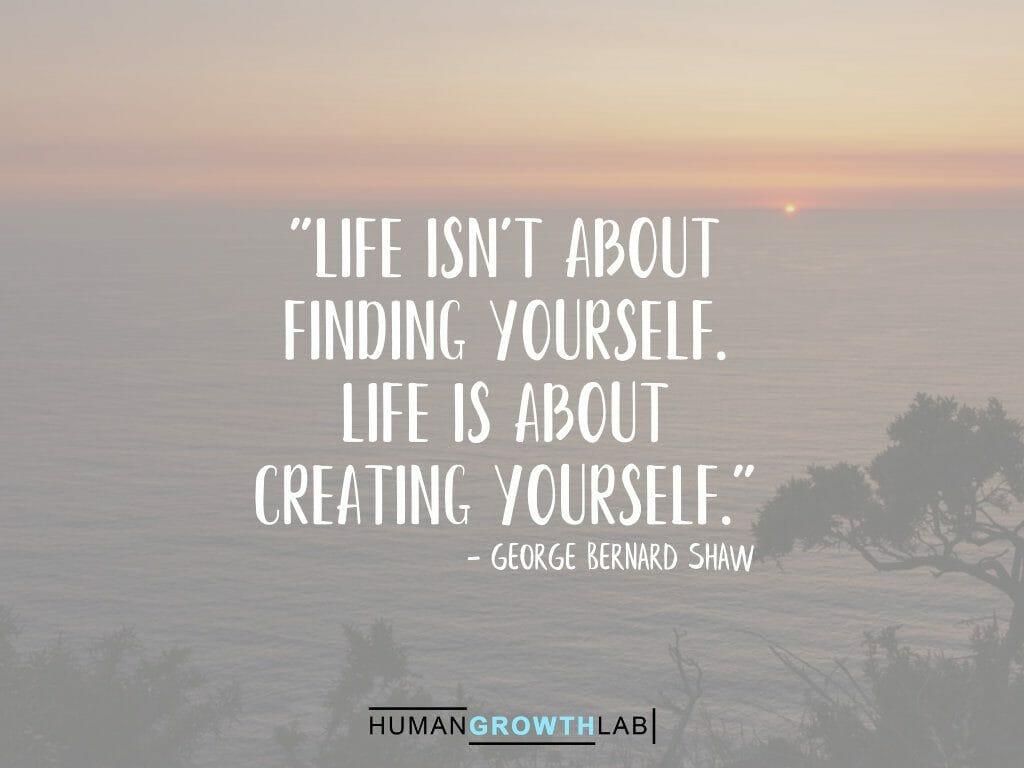"George Bernard Shaw quote on defining yourself - ""Life isn't about 