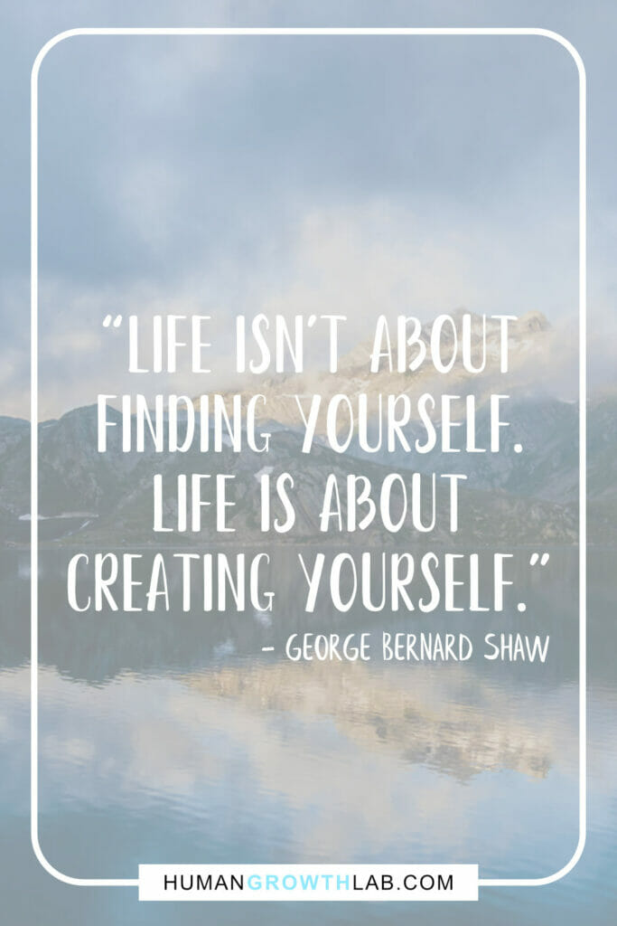 "George Bernard Shaw inspirational message about life - ""Life isn't about 