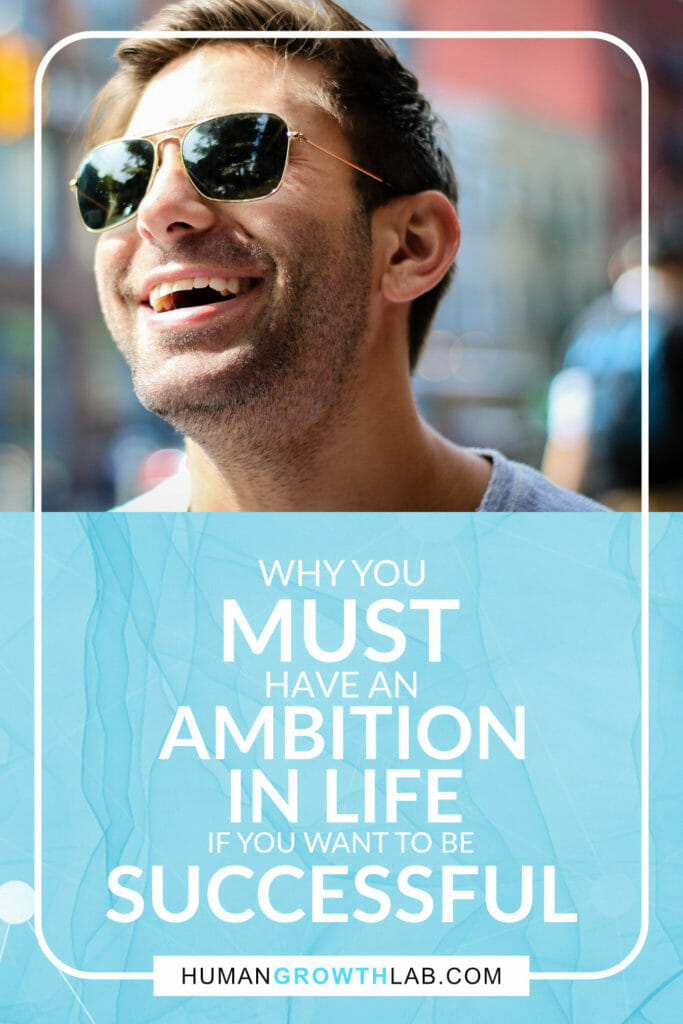 My ambition in life pin - Why you must have an ambition in life if you want to be successful