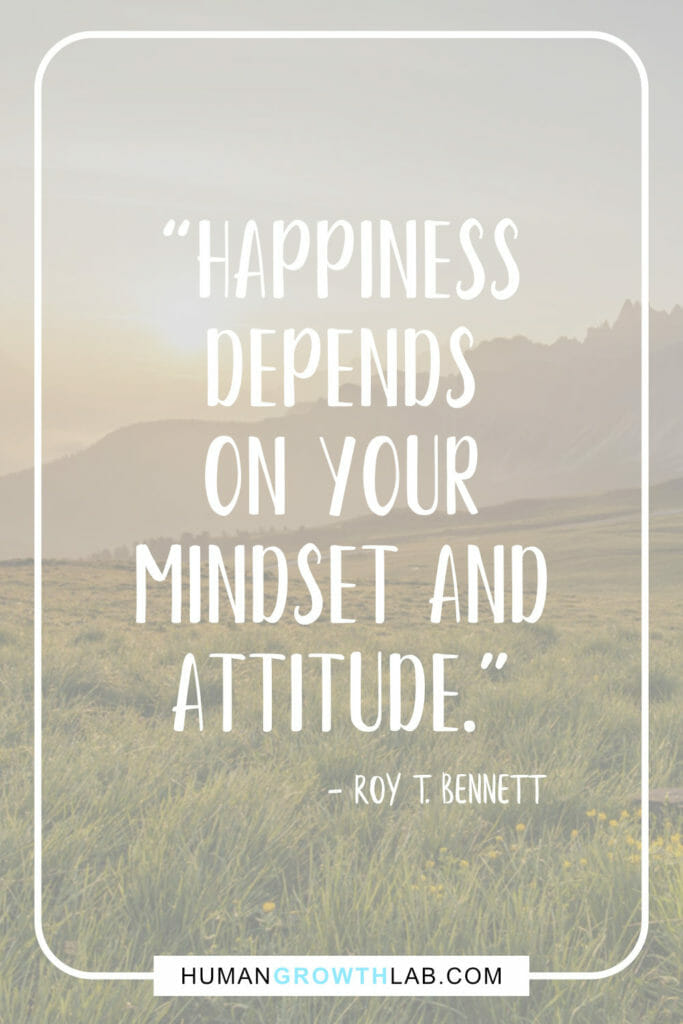 "Roy T Bennett quote on mindset and attitude - ""Happiness 