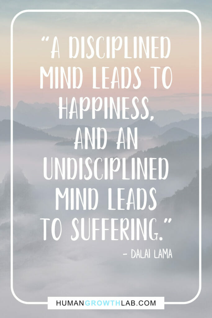 "Dalai Lama self discipline quote - ""A disciplined 