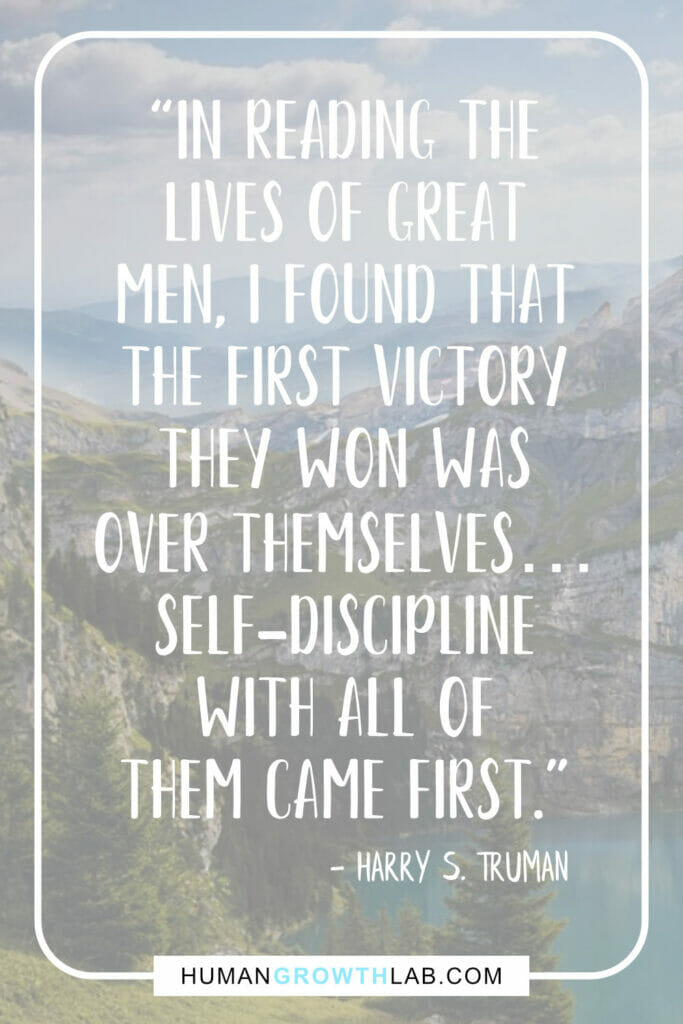"Harry S Truman self discipline quote - ""In reading the 