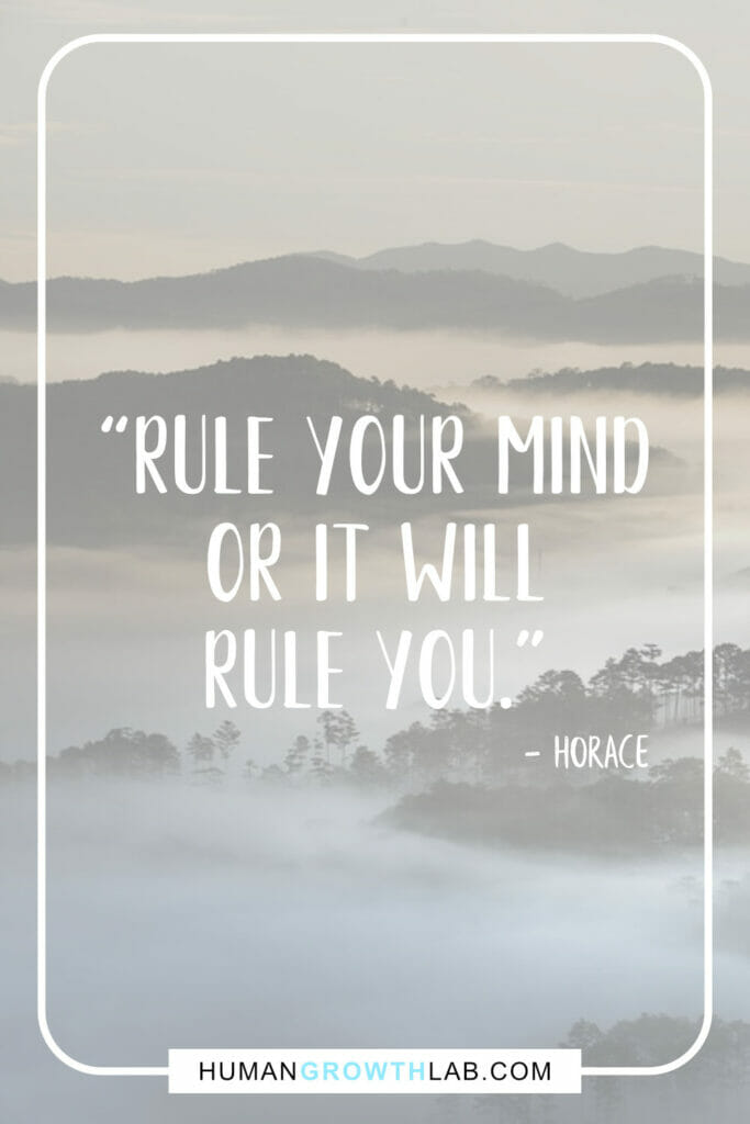 "Horace quote on self discipline - ""Rule your mind 