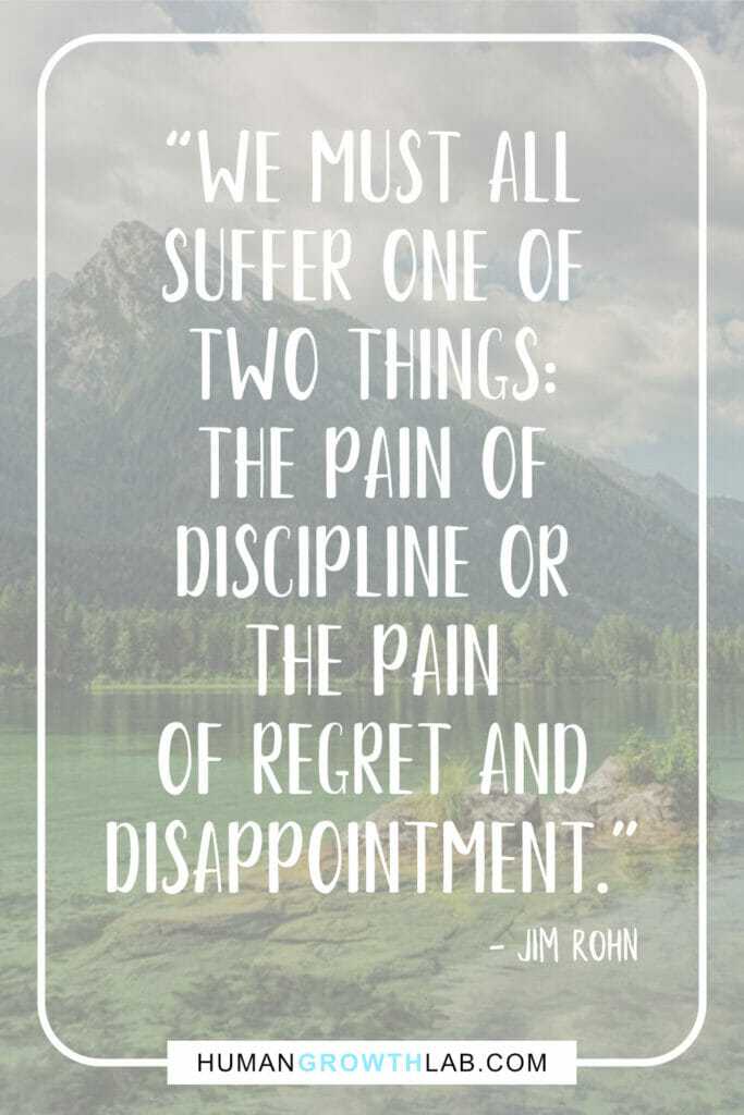 "Jim Rohn quote about self discipline - ""We must all 
