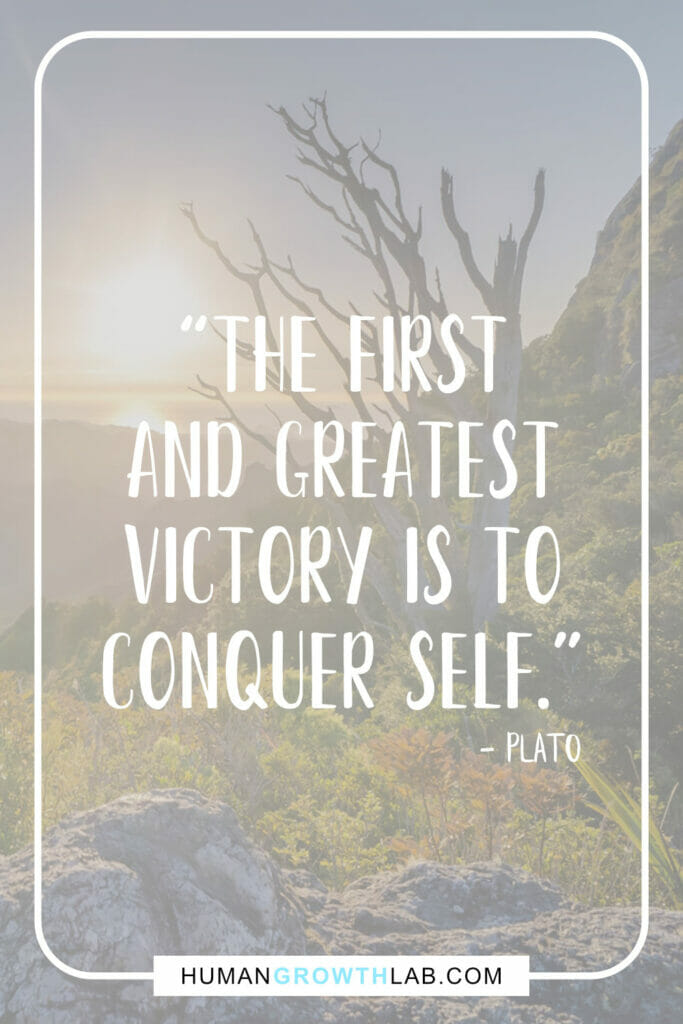 "Plato quote about self discipline - ""The first 
