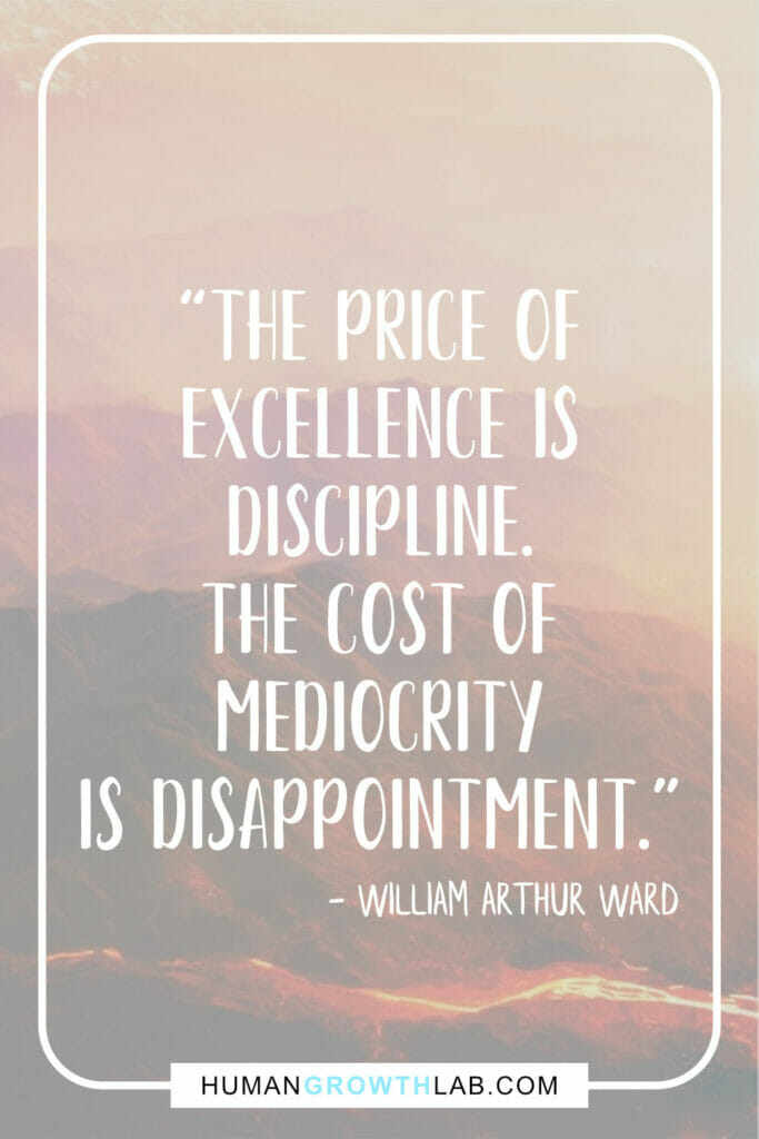 "William Arthur Ward quote on self-discipline - ""The price of 