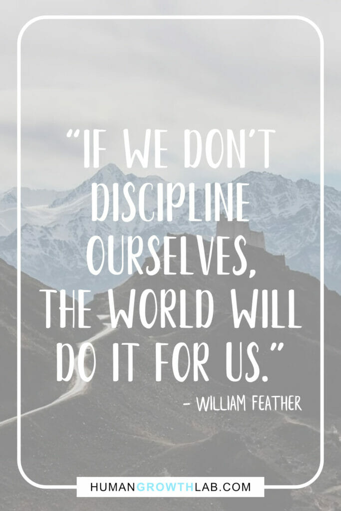 "William Feather quote about self-discipline - ""If we don't 