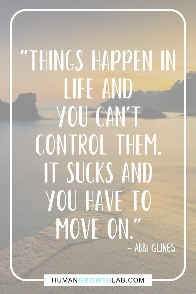 "Abbi Glines quotes on life sucks - ""Things happen in 