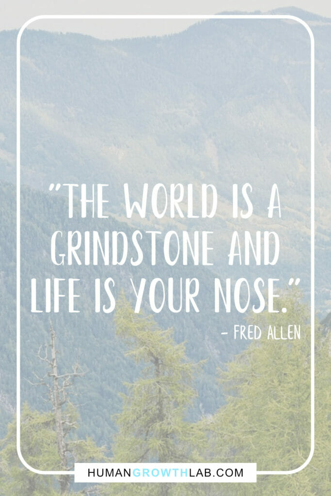 "Fred Allen life sucks quotes - ""The world is a 